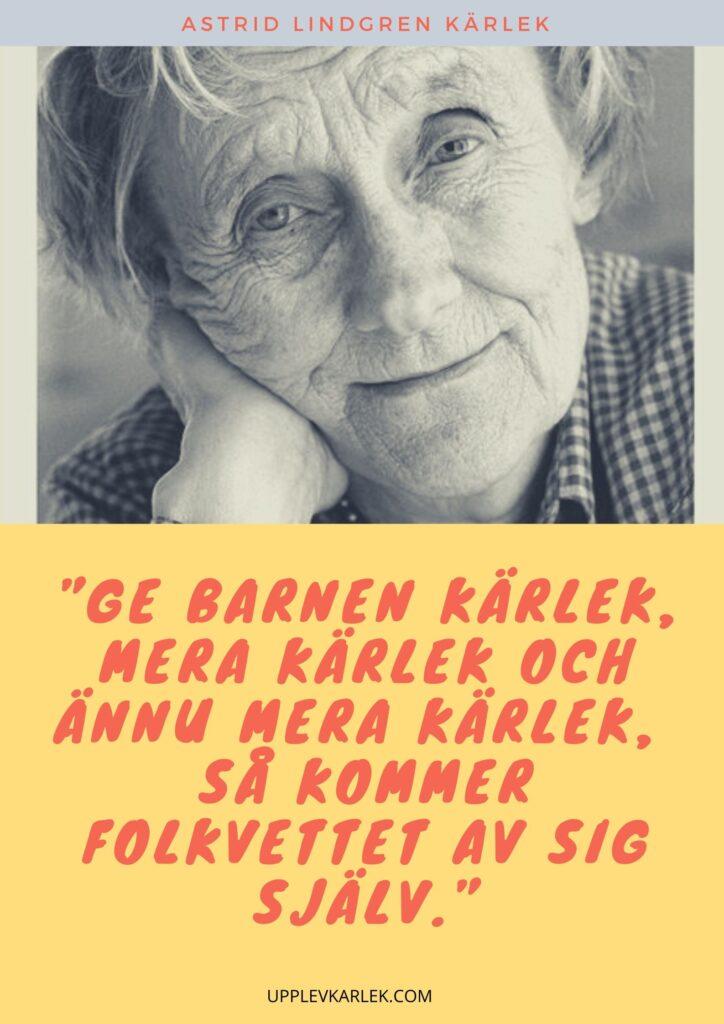 astrid lindgren citat svenska kärlek