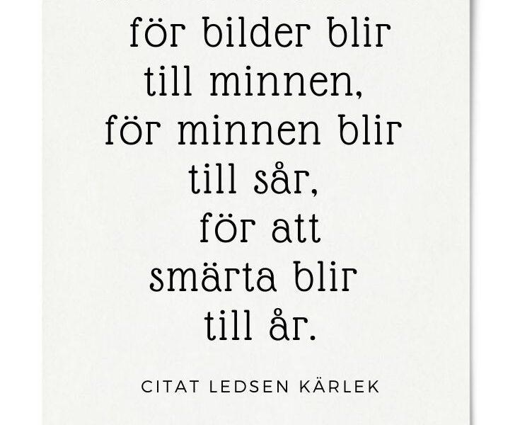 ledsna kärleks citat svenska